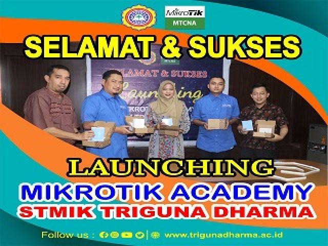 Lunching Mikrotik Academy